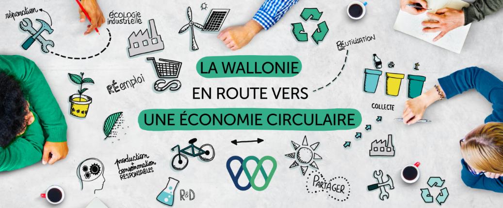La Région Wallonne finance vos projets en économie circulaire